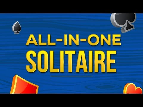 All-in-One Solitaire gameplay *NEW*