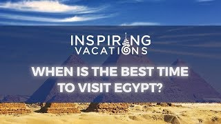 When to go to egypt best time
