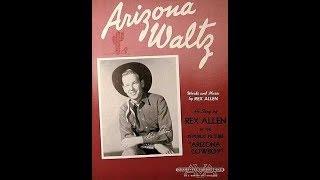 Rex Allen - Arizona Waltz