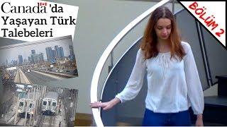 Kanada'da Yaşayan Türk Talebeleri - Belgesel (Bölüm 2)