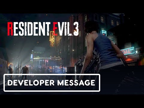 Resident Evil 3 - Special Developer Message (Gameplay First Look)