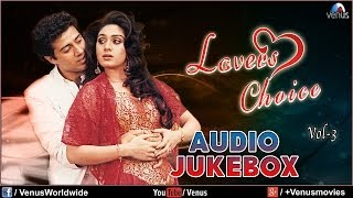 Lovers Choice - Vol 3 (Audio Jukebox) - YouTube