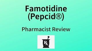 Famotidine (Pepcid®) Review   A Possible Alternative to Ranitidine (Zantac®)