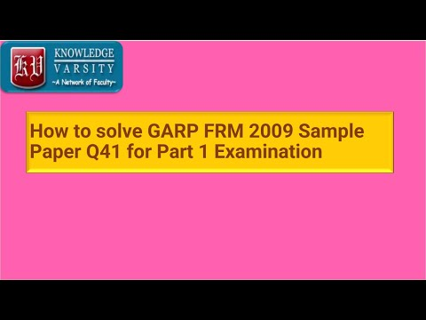 GARP FRM 2009 Sample Paper Q41 for Part 1 Examination ...
