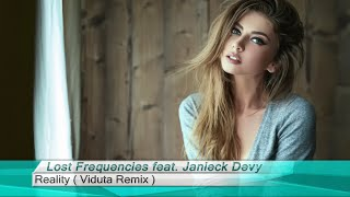 Lost Frequencies feat. Janieck Devy – Reality ( Viduta Remix ) [Club House]