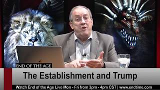 The Establishment and Trump | Irvin Baxter | End of the Age LIVE STREAM