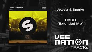 Jewelz & Sparks - Hard (Extended Mix)