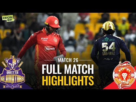 Match 26: Quetta Gladiators vs Islamabad United | Caltex Full Match Highlights