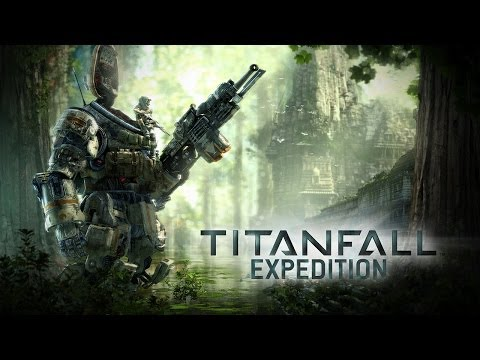 Titanfall: Expedition Gameplay Trailer thumbnail