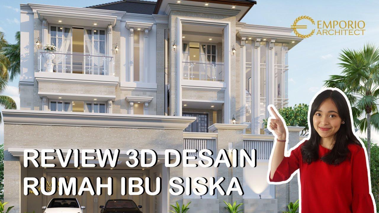 Video 3D Mrs. Siska Classic House 2 Floors Design - Tangerang