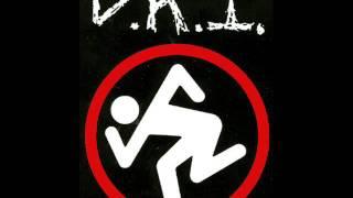 D.R.I.  -  I Don't Need Society