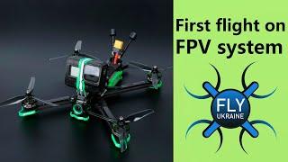 First flight on FPV system