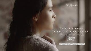 Lirik Lagu 'Kamu & Kenangan' dari Maudy Ayunda, Lengkap dengan Chord Gitar, OST Habibie & Ainun 3