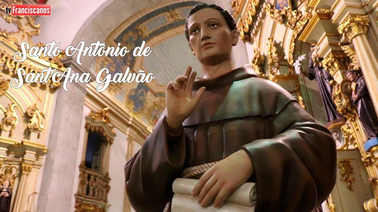 Santo Antônio de Sant'Ana Galvão e o Convento São Francisco