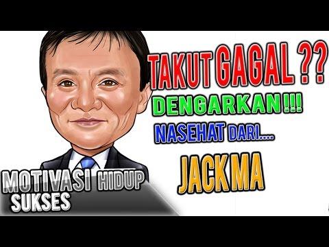 Motivasi Hidup Sukses Nasehat Dari Jack Ma Kaskus