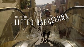 Arbor Skateboards :: Axel Serrat - Lifted Barcelona