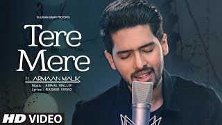 Tere Mere Song (Reprise) | Armaan Malik ft. Daniel   - YouTube