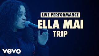Ella Mai - Trip (Vevo LIFT Live Sessions)