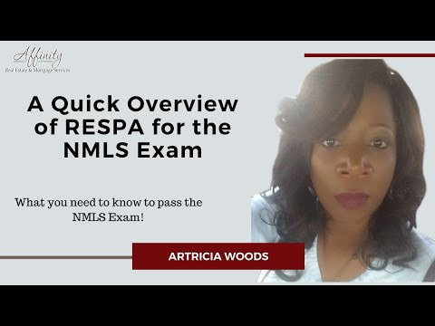Passing the NMLS Exam - A Quick Overview of RESPA for the ...