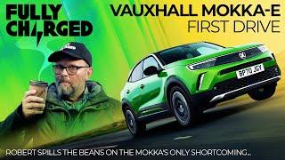 VAUXHALL MOKKA-E First Drive - Robert spills the beans... | 100% Independent, 100% Electric