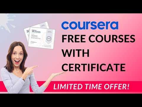 Coursera Free Courses with Certificate | Limited Time OFFER
