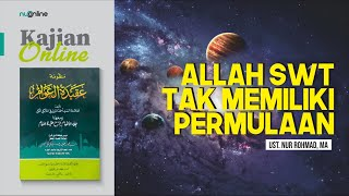 Ngaji Aqidatul Awam: Penjelasan soal Sifat Qidam Allah