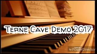 Terne Cave Demo 2017- Mamo miri navriskin prema