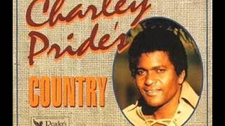 Charley Pride -  In The Middle of Nowhere
