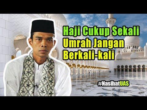 Download Haji Cukup Satu Kali, Umrah Jangan Berkali Kali. Ustadz Abdul Somad HD Mp4 3GP Video and MP3