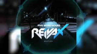 Five More Hours - Deorro Feat. Chris Brown (Reivax Remix)