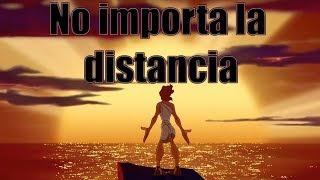 """Hercules """"No importa la distancia"""" (Español Latino)"""