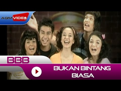BBB - Bukan Bintang Biasa | Official Video