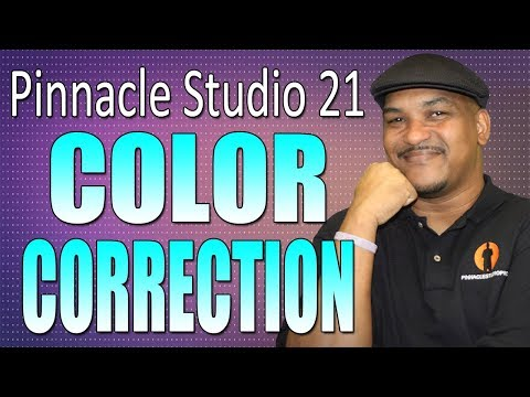 Pinnacle Studio 21 Ultimate | Color Correction Tutorial – Workflow Series #4