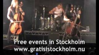 Apocalyptica - For Whom the Bell Tolls, Live at Stockholms Kulturfestival 2009,  8(13)
