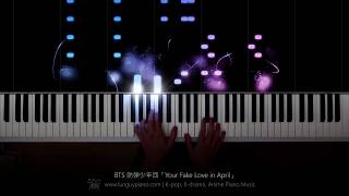 BTS 'Fake Love' x Your Lie in April 「Your Fake Love in April」Piano
