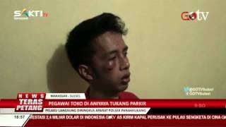 Pegawai Toko Dianiaya Tukang Parkir di Makassar (27-10-2015)