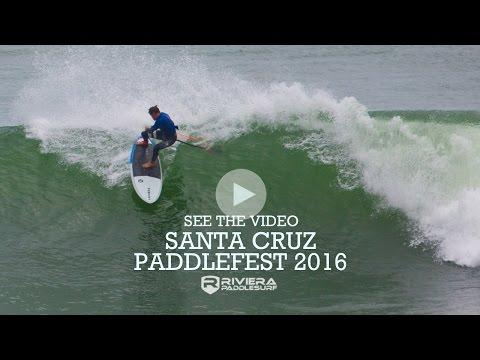 Santa Cruz Paddle Fest 2016 - Riviera Paddlesurf