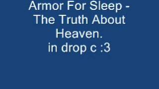 Armor For Sleep - The Truth About Heaven 1 step down.