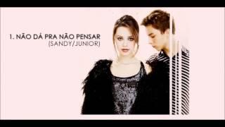 Não Dá Pra Não Pensar - Sandy & Junior (CD 2001)