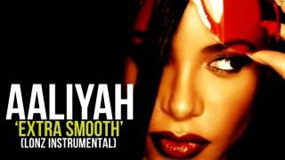 Aaliyah - Extra Smooth (L0NZ Instrumental)
