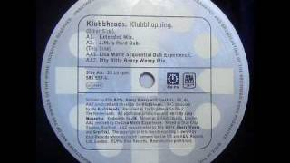 Klubbheads - Klubbhopping (Lisa Marie Sequential Dub Experience)