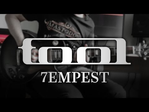 TOOL - 7empest (Guitar Cover with Play Along Tabs)