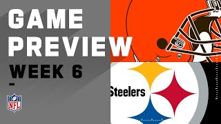 Cleveland Browns vs. Pittsburgh Steelers | NFL Week 6 Game Preview