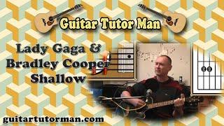 Shallow - Bradley Cooper & Lady Gaga - Acoustic Guitar Lesson