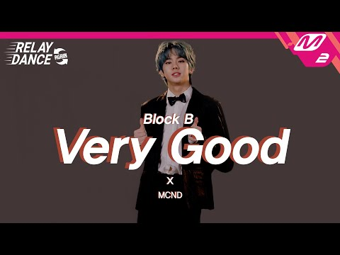 [릴레이댄스 어게인] MCND(엠씨엔디) - Very Good (Original Song by. Block …