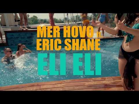 Mer Hovo & Eric Shane - Eli eli