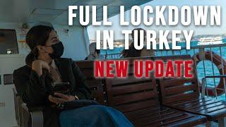New Full Lockdown in Turkey - MAY 2021
