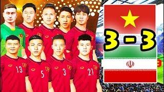 TRẬN HÒA LỊCH SỬ VIỆT NAM - IRAN TẠI ASIAN CUP !!!! - TEAM ĐỤT ĐÁ PES 2019 #2