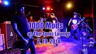 1000Mods at The Tonic Lounge 2, 19, 2018  -Full Set