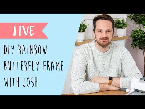 How To Make Your Own DIY Rainbow Butterfly Frame - Sizzix